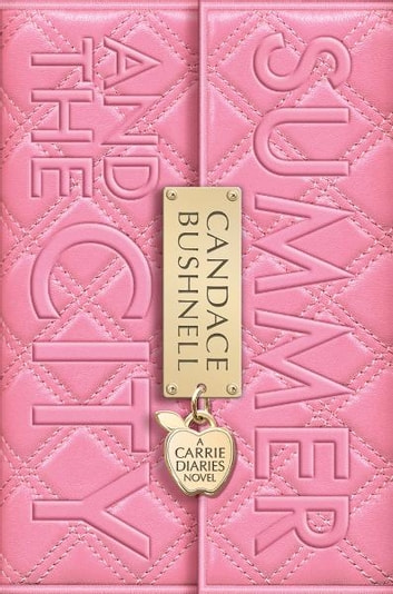 Summer and the City 電子書 by Candace Bushnell