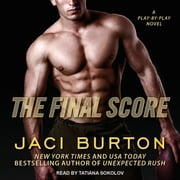 The Final Score Áudiolivro by Jaci Burton