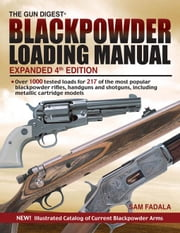 Black Powder Loading Manual ebook by Fadala, Sam