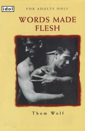 Words Made Flesh ebook by Thom Wolf