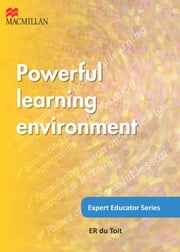 Expert Educator: Powerful Learning Environment ebook by ER du Toit