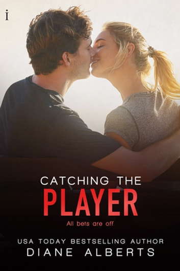 Catching the Player ebook by Diane Alberts