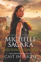 Cast In Flight ebook by Michelle Sagara
