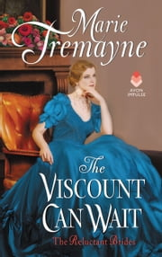 The Viscount Can Wait ebook by Marie Tremayne