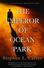 The Emperor of Ocean Park ebook by Stephen L. Carter