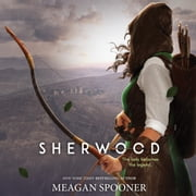Sherwood audiobook by Meagan Spooner