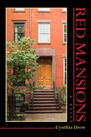 Red Mansions - A Novel ebook by Cynthia  Drew
