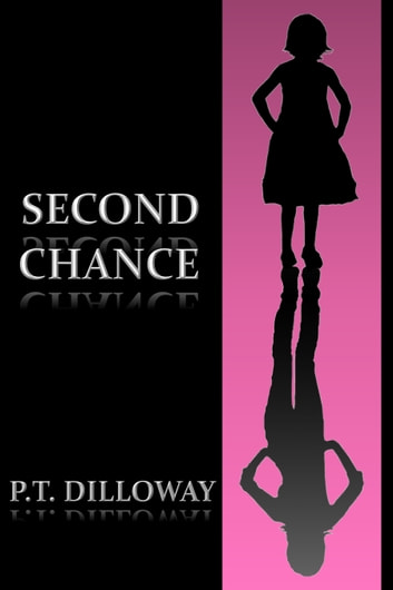 Second Chance (Chances Are #2) ebook by PT Dilloway