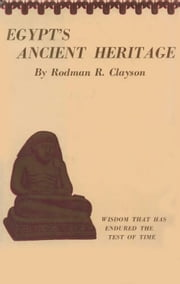 Egypt's Ancient Heritage ebook by Kobo.Web.Store.Products.Fields.ContributorFieldViewModel