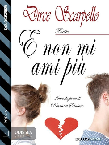 E non mi ami più ebook by Dirce Scarpello