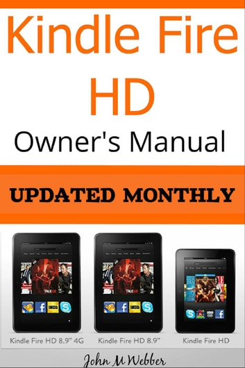 kindle fire hd owner s manual discover the secrets of your tablet rh kobo com user manual for kindle fire hd 8 user guide for kindle fire hd 8
