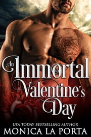 An Immortal Valentine's Day ebook by Monica La Porta