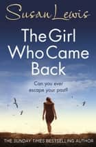 The Girl Who Came Back ebook by Susan Lewis