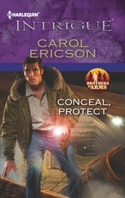Conceal, Protect ebook by Carol Ericson