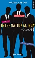 International guy - tomes 1/2/3 ebook by Audrey Carlan