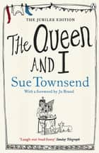 The Queen and I ebook by Sue Townsend