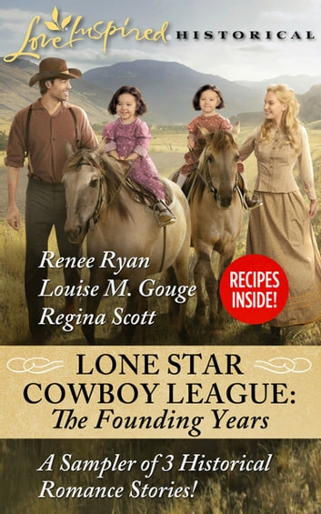 A Family For The Rancher (Mills & Boon Love Inspired Historical) (Lone Star Cowboy League: The Founding Years, Book 2) ebook by Louise M. Gouge