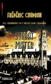 Stabat Mater ebook by Frédéric Coudron
