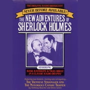 The Viennese Strangler and The Notorious Canary Trainer - The New Adventures of Sherlock Holmes, Episode #2 audiobook by Anthony Boucher, Denis Green