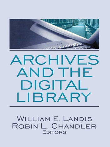 Archives and the Digital Library ebook by
