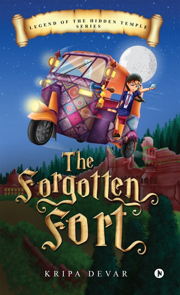 The Forgotten Fort ebook by Kripa Devar