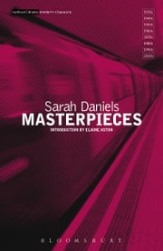Masterpieces ebook by Sarah Daniels,Elaine Aston