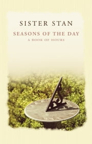Seasons of the Day ebook by Stanislaus Kennedy