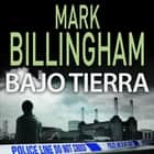 Bajo tierra audiobook by Mark Billingham