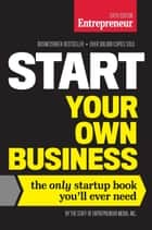 Start Your Own Business, Sixth Edition ebook by The Staff of Entrepreneur Media