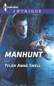 Manhunt ebook by Tyler Anne Snell