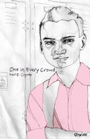 One in Every Crowd ebook by Ivan E. Coyote