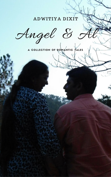 Angel & Al ebook by Adwitiya R Dixit