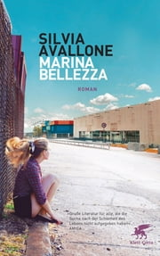 Marina Bellezza - Roman ebook by Silvia Avallone, Michael Killisch-Horn