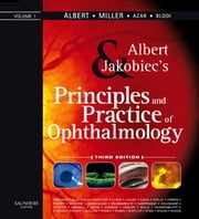 Principles and Practice of Ophthalmology ebook by Daniel M. Albert,Joan W. Miller,Dimitri T. Azar,Barbara A. Blodi