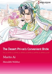The Desert Prince's Convenient Bride (Harlequin Comics) - Harlequin Comics ebook by Meredith Webber,Marito Ai