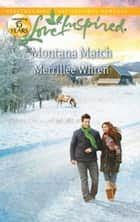 Montana Match ebook by Merrillee Whren