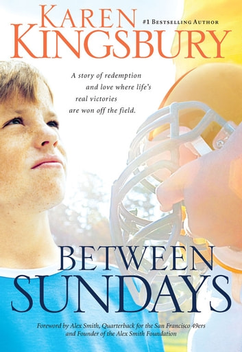 Between Sundays eBook by Karen Kingsbury