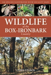Wildlife of the Box-Ironbark Country ebook by Chris Tzaros