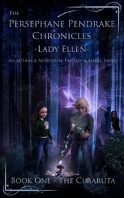 The Cimaruta - An Action & Adventure, Fantasy & Magic Story ebook by Lady Ellen