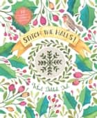Stitch the Halls! - 12 decorations to make for Christmas ebook by Sophie Simpson (What Delilah Did)