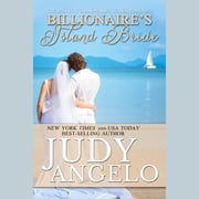 The Billionaire's Island Bride audiobook by Judy Angelo