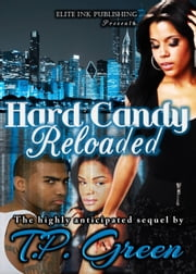 Hard Candy Reloaded ebook by T.P. Green