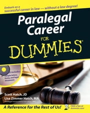 Paralegal Career For Dummies ebook by Scott Hatch,Lisa Zimmer Hatch