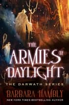 The Armies of Daylight ebook by Barbara Hambly