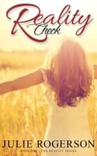 Reality Check ebook by Julie Rogerson