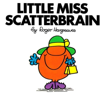 Little Miss Scatterbrain ebook by Roger Hargreaves