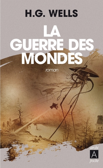 La guerre des mondes ebook by Herbert george Wells