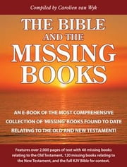 The Bible and the Missing Books ebook by van Wyk, Carolien