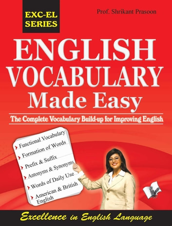 English Vocabulary Made Easy The Complete Vocabulary Build Up For