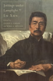 Jottings under Lamplight ebook by Lu Xun
